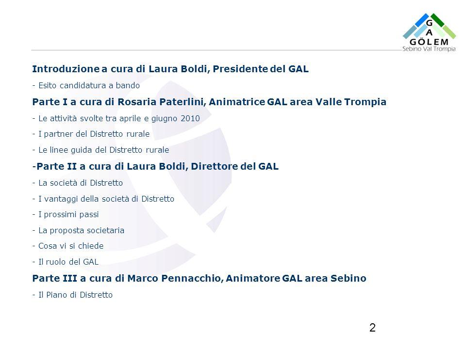 Introduzione a cura di Laura Boldi, Presidente del GAL
