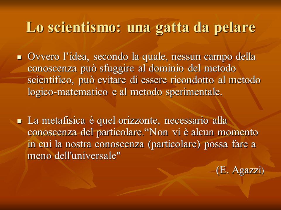 Lo scientismo: una gatta da pelare