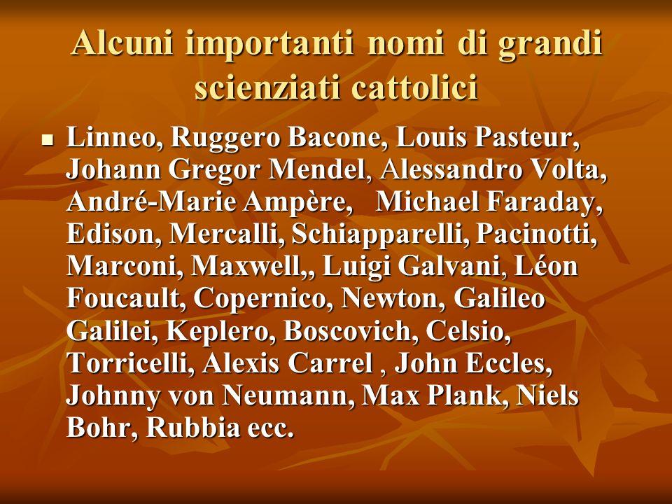 Alcuni importanti nomi di grandi scienziati cattolici