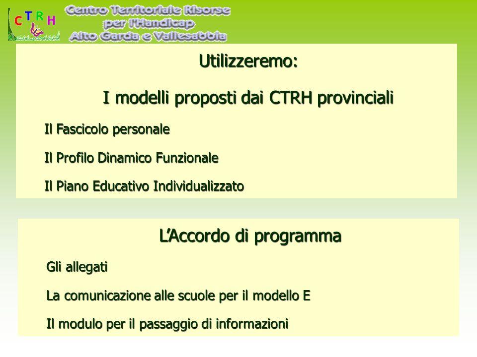 I modelli proposti dai CTRH provinciali