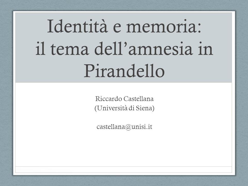 Identità e memoria: il tema dell'amnesia in Pirandello