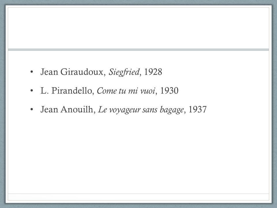 Jean Giraudoux, Siegfried, 1928
