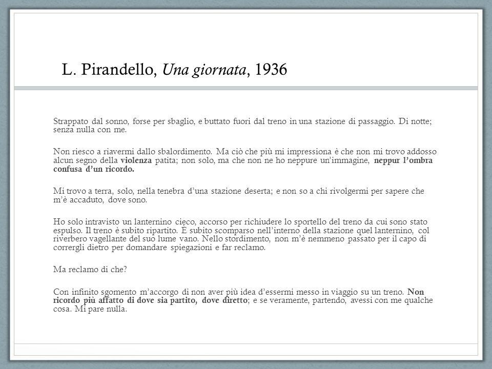 L. Pirandello, Una giornata, 1936