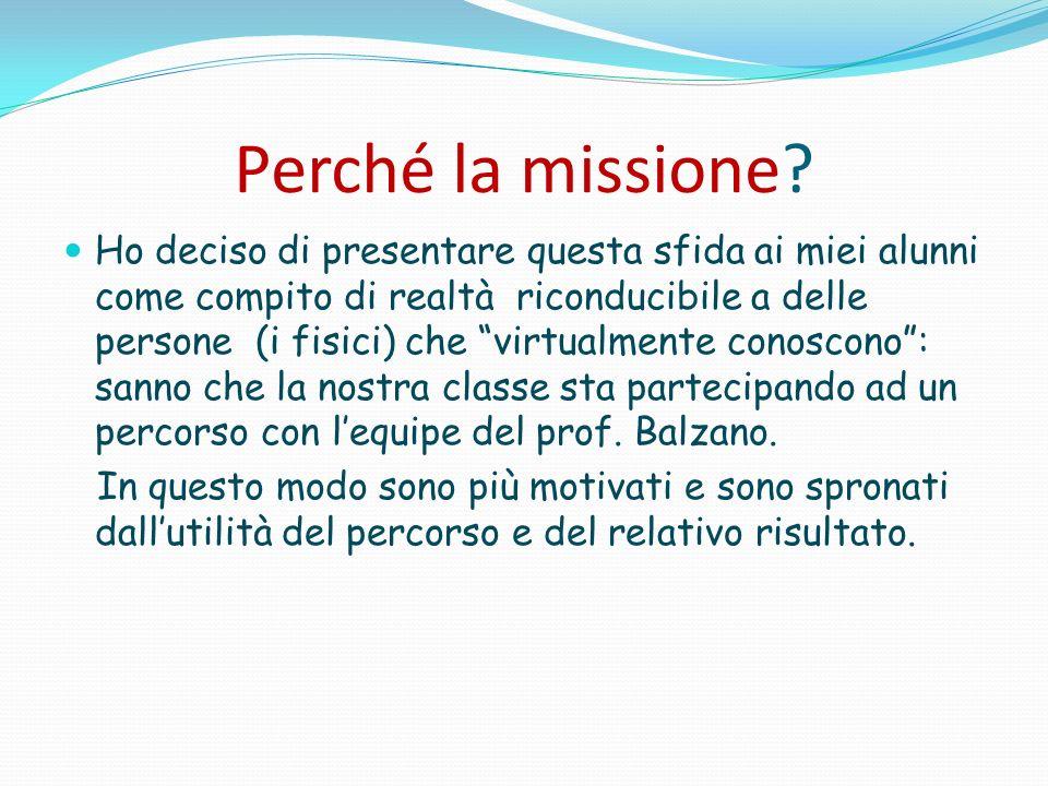 Perché la missione