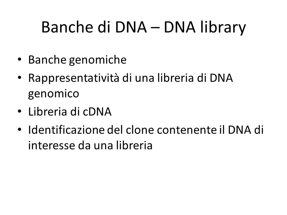 Banche di DNA – DNA library