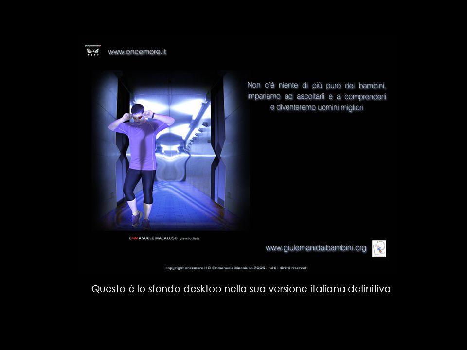Questo è lo sfondo desktop nella sua versione italiana definitiva