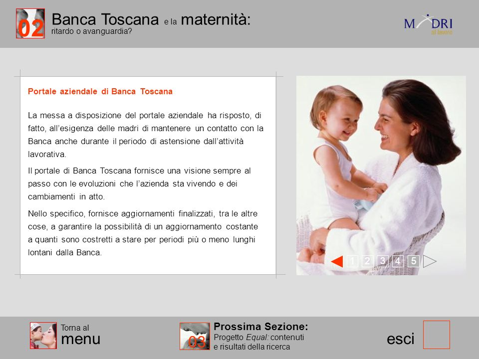 02 Banca Toscana e la maternità: ritardo o avanguardia 03 menu esci
