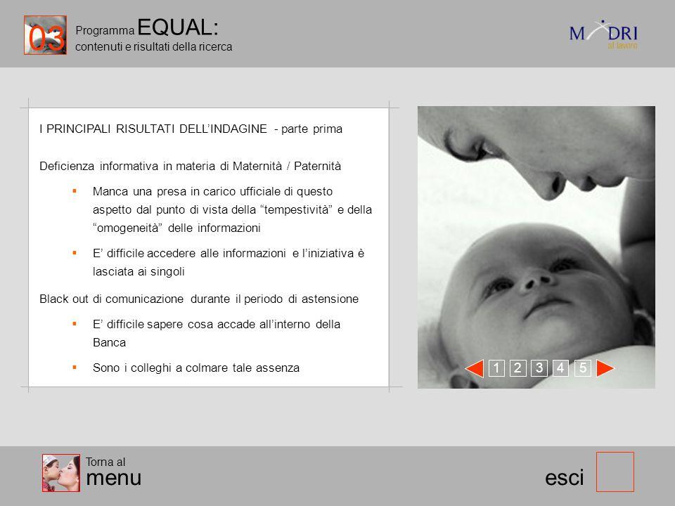 03 Programma EQUAL: contenuti e risultati della ricerca. I PRINCIPALI RISULTATI DELL'INDAGINE - parte prima.