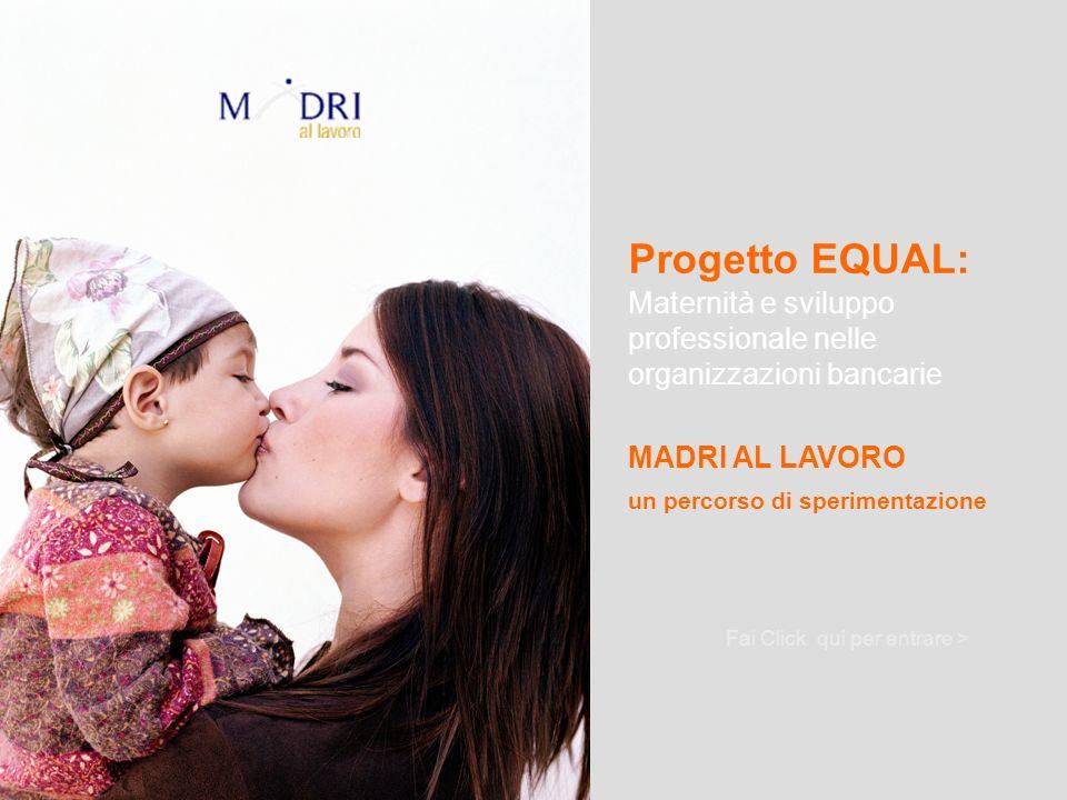 Progetto EQUAL: Maternità e sviluppo professionale nelle organizzazioni bancarie