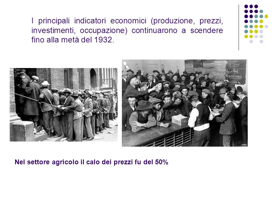 I principali indicatori economici (produzione, prezzi, investimenti, occupazione) continuarono a scendere fino alla metà del 1932.