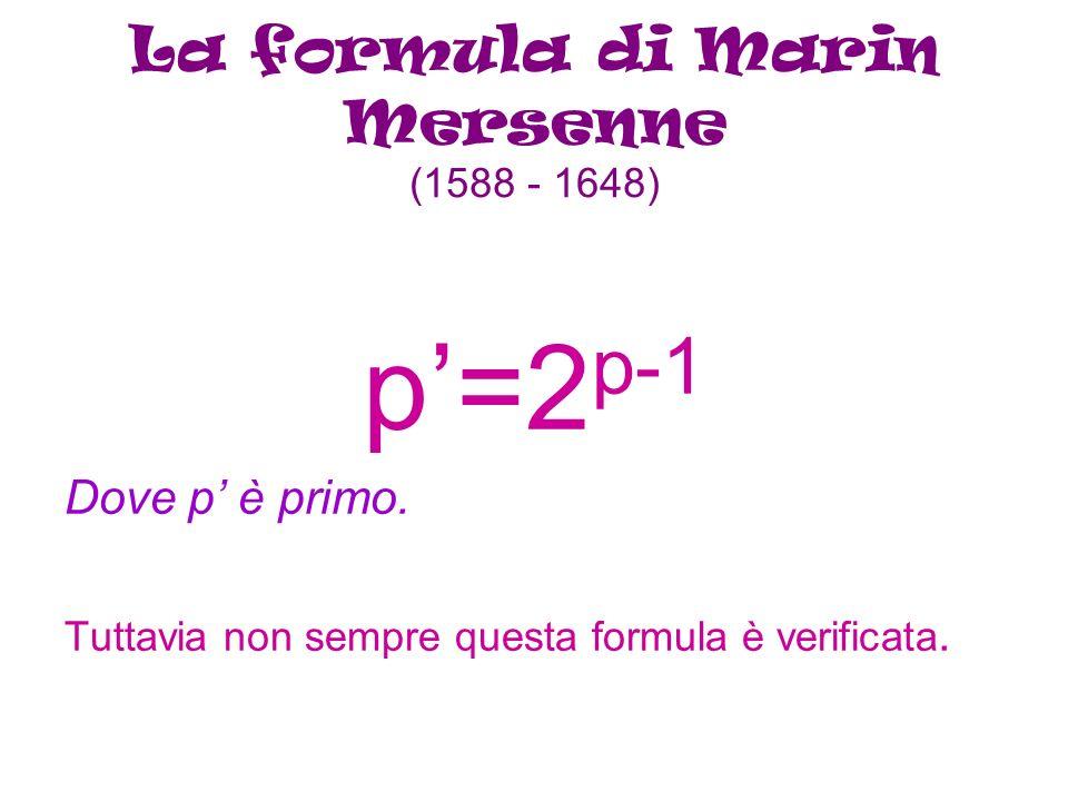 La formula di Marin Mersenne (1588 - 1648)