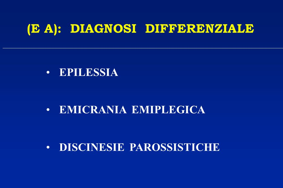 (E A): DIAGNOSI DIFFERENZIALE