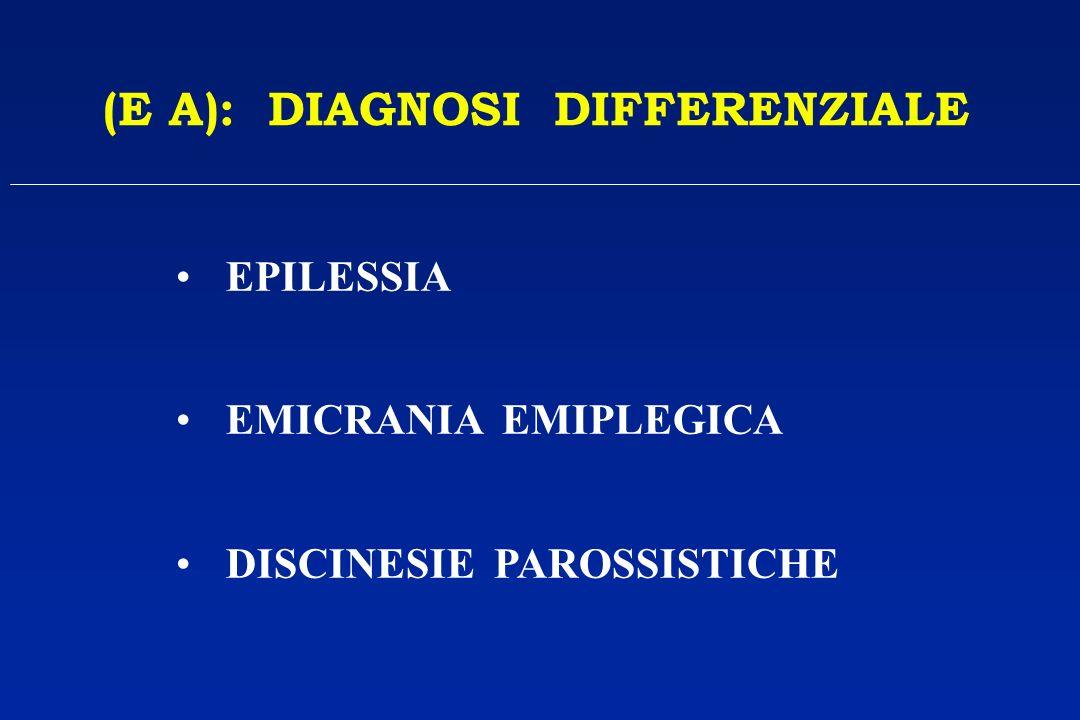 (E A): DIAGNOSI DIFFERENZIALE