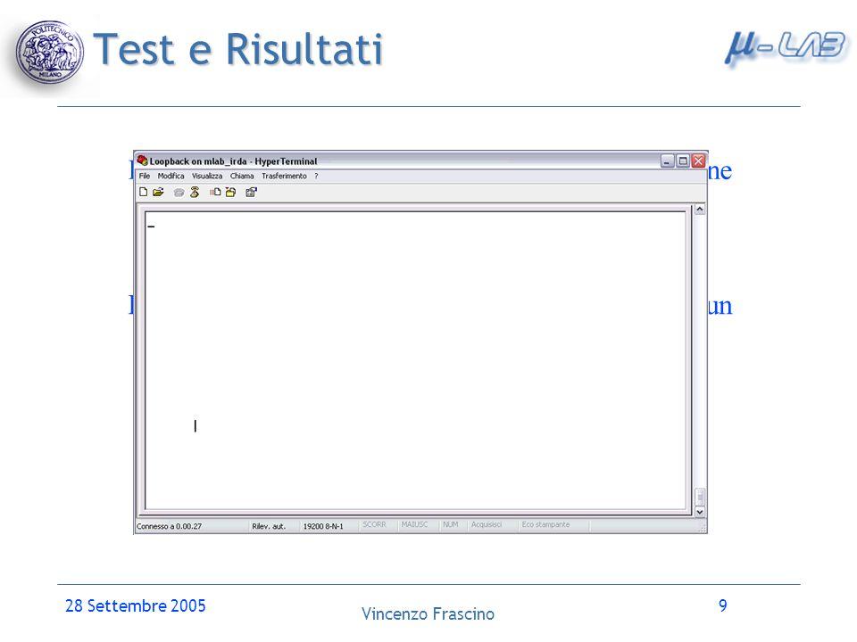 Test e RisultatiIl Device Driver è stato provato sia in configurazione loopback che wired ottenendo buoni risultati.
