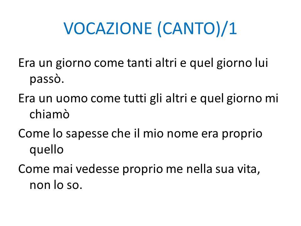 VOCAZIONE (CANTO)/1