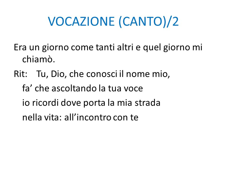 VOCAZIONE (CANTO)/2