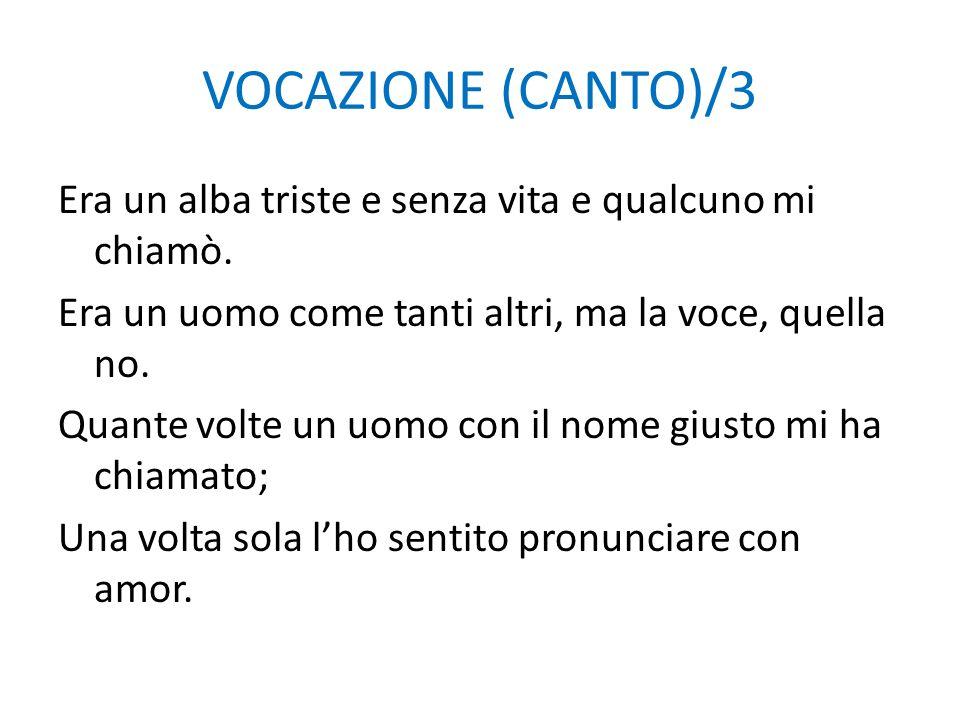 VOCAZIONE (CANTO)/3