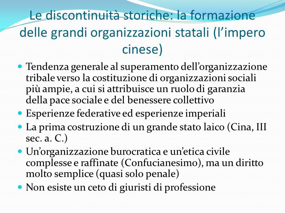 Le discontinuità storiche: la formazione delle grandi organizzazioni statali (l'impero cinese)