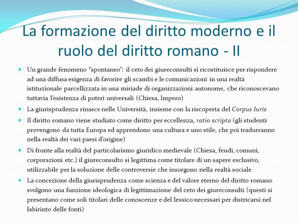 La formazione del diritto moderno e il ruolo del diritto romano - II