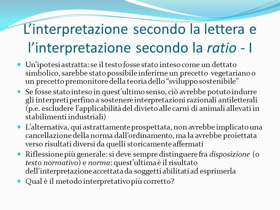 L'interpretazione secondo la lettera e l'interpretazione secondo la ratio - I