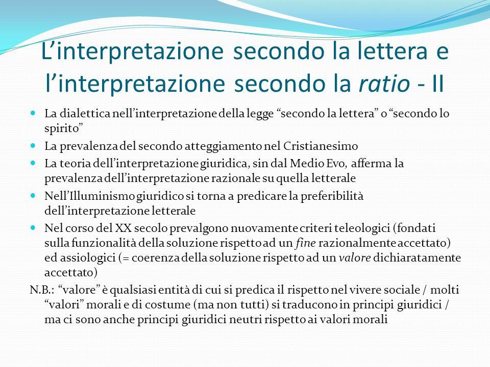 L'interpretazione secondo la lettera e l'interpretazione secondo la ratio - II