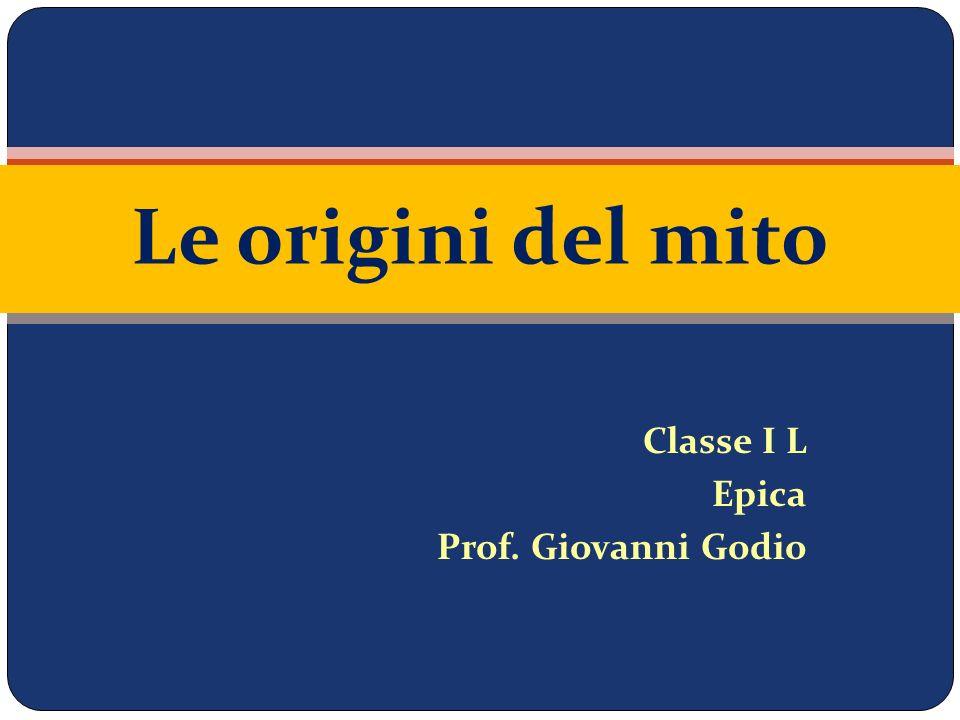 Classe I L Epica Prof. Giovanni Godio