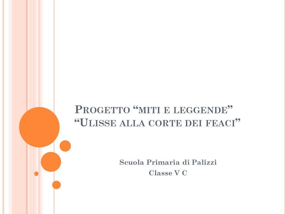 Progetto miti e leggende Ulisse alla corte dei feaci
