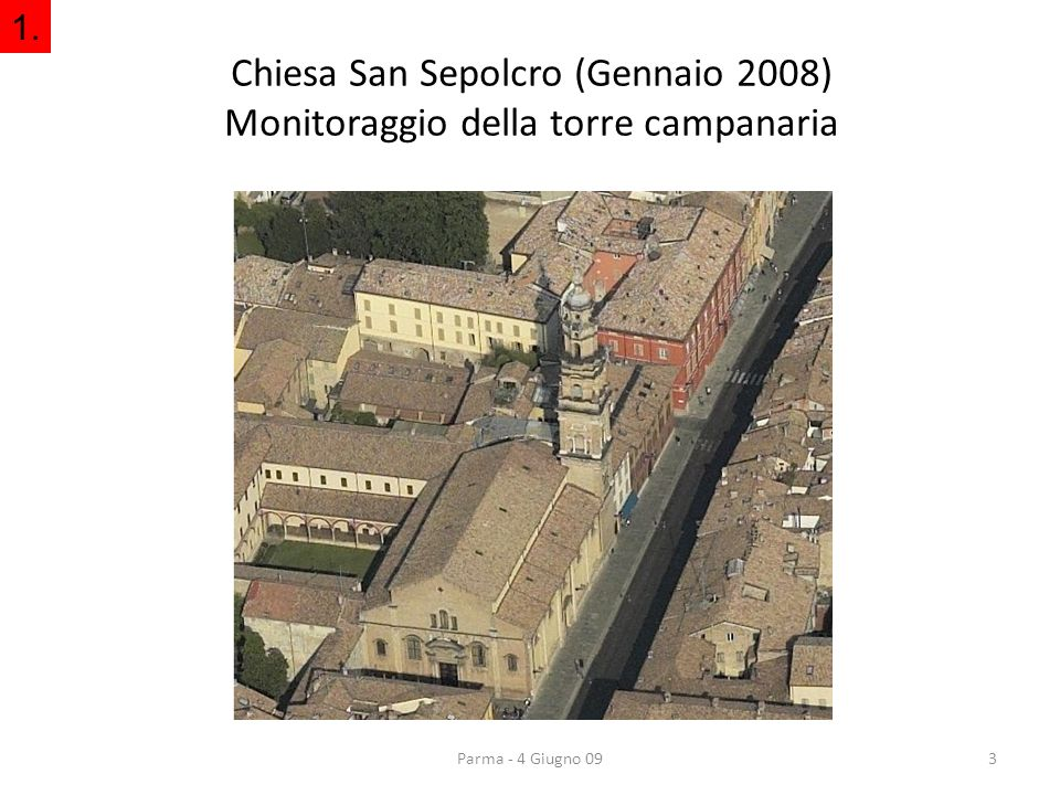Chiesa San Sepolcro (Gennaio 2008) Monitoraggio della torre campanaria
