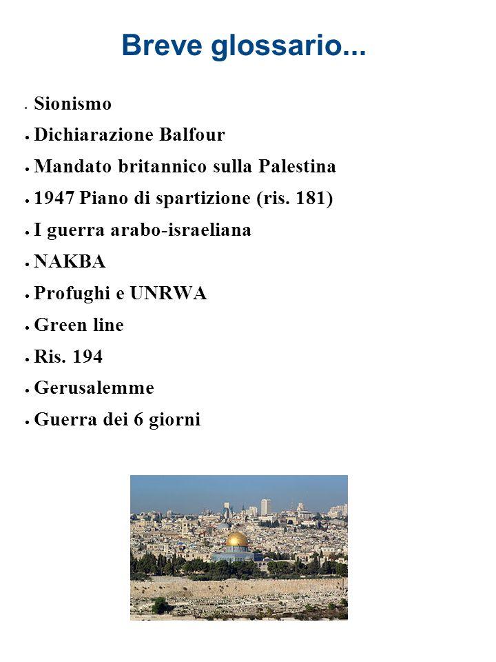 Breve glossario... Dichiarazione Balfour