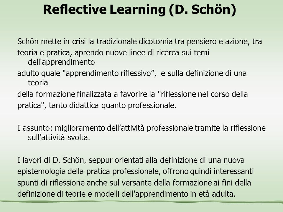 Reflective Learning (D. Schön)