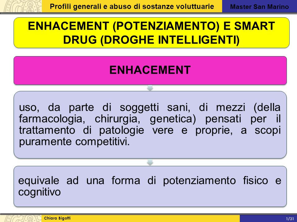 ENHACEMENT (POTENZIAMENTO) E SMART DRUG (DROGHE INTELLIGENTI)