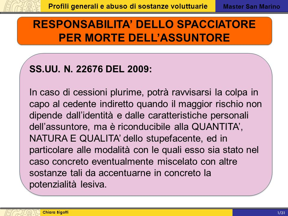 RESPONSABILITA' DELLO SPACCIATORE PER MORTE DELL'ASSUNTORE