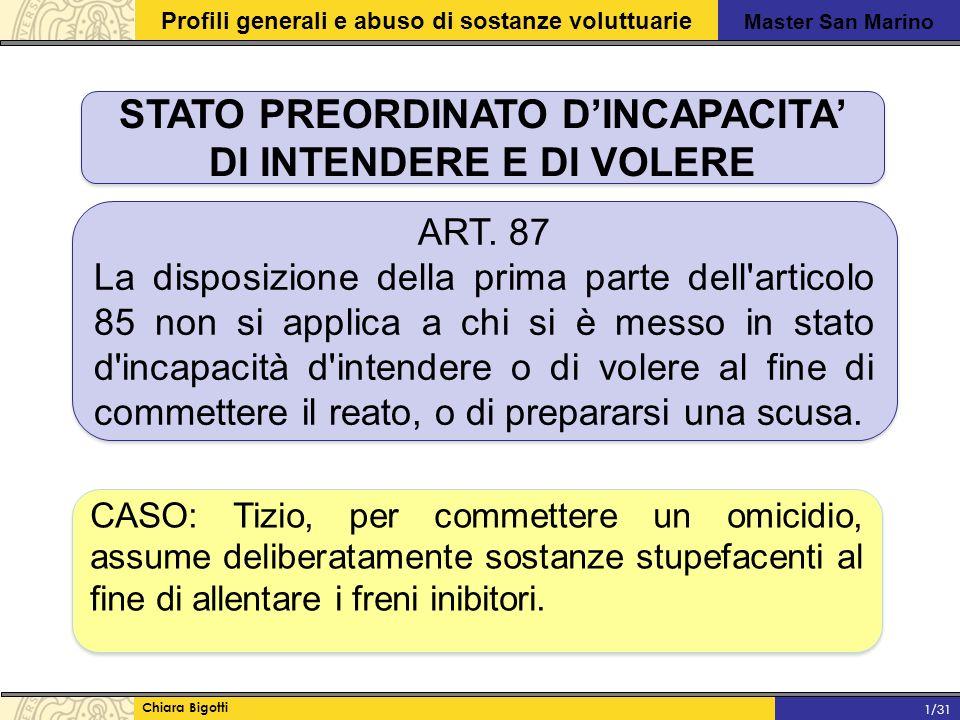 STATO PREORDINATO D'INCAPACITA' DI INTENDERE E DI VOLERE