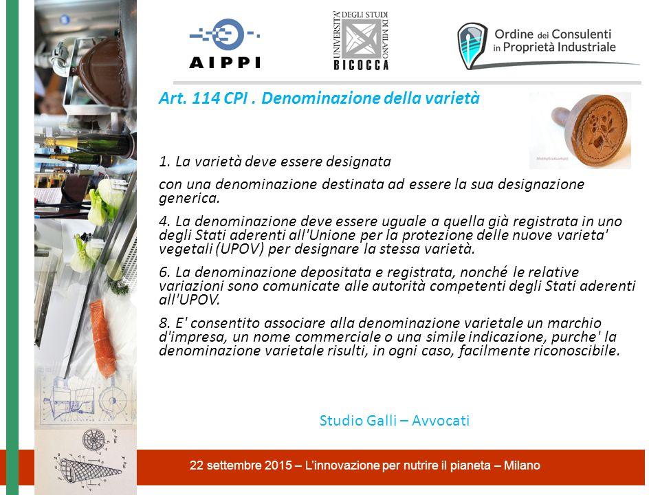Art. 114 CPI . Denominazione della varietà