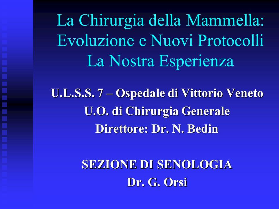U.L.S.S. 7 – Ospedale di Vittorio Veneto U.O. di Chirurgia Generale
