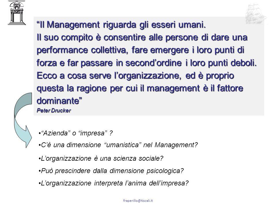 Il Management riguarda gli esseri umani.