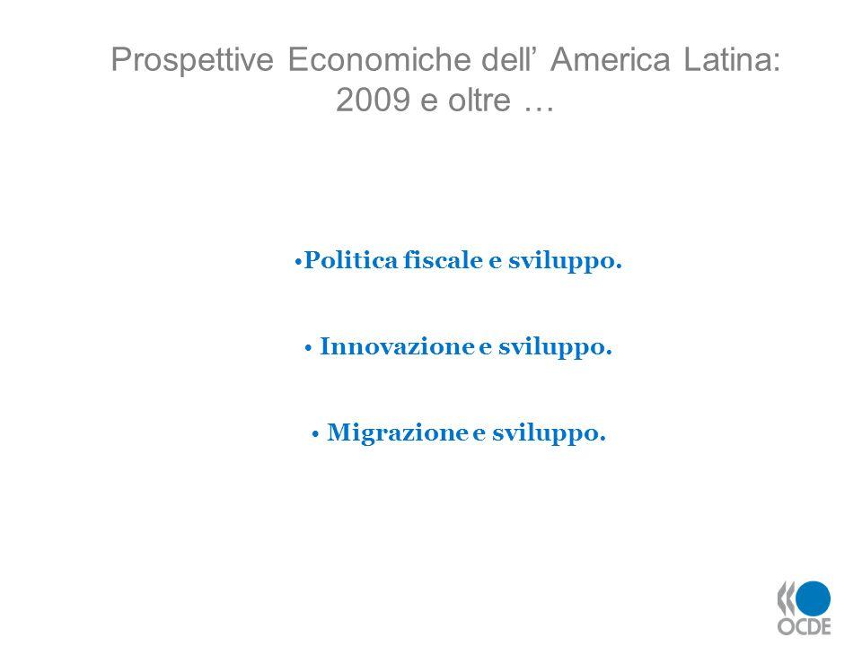 Prospettive Economiche dell' America Latina: 2009 e oltre …