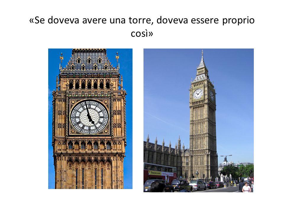 «Se doveva avere una torre, doveva essere proprio così»
