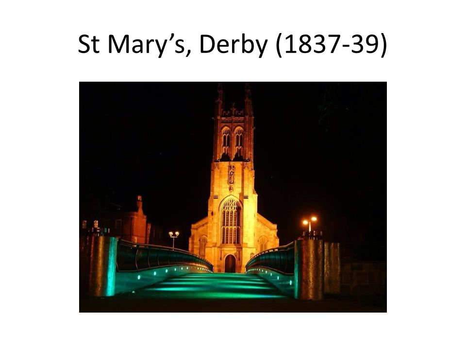St Mary's, Derby (1837-39)