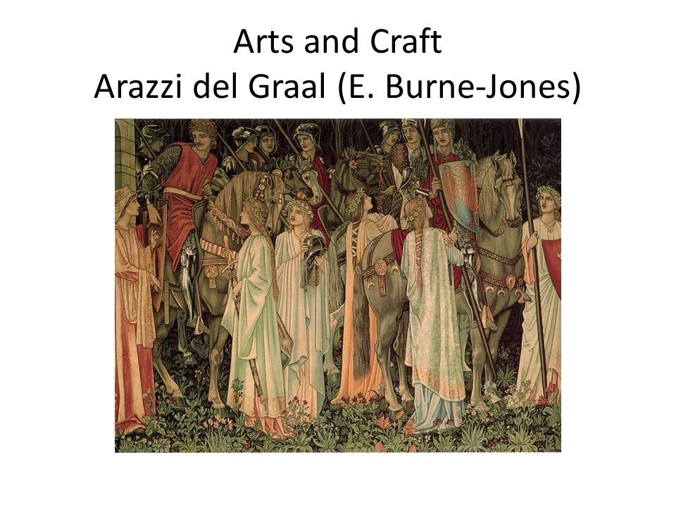 Arts and Craft Arazzi del Graal (E. Burne-Jones)