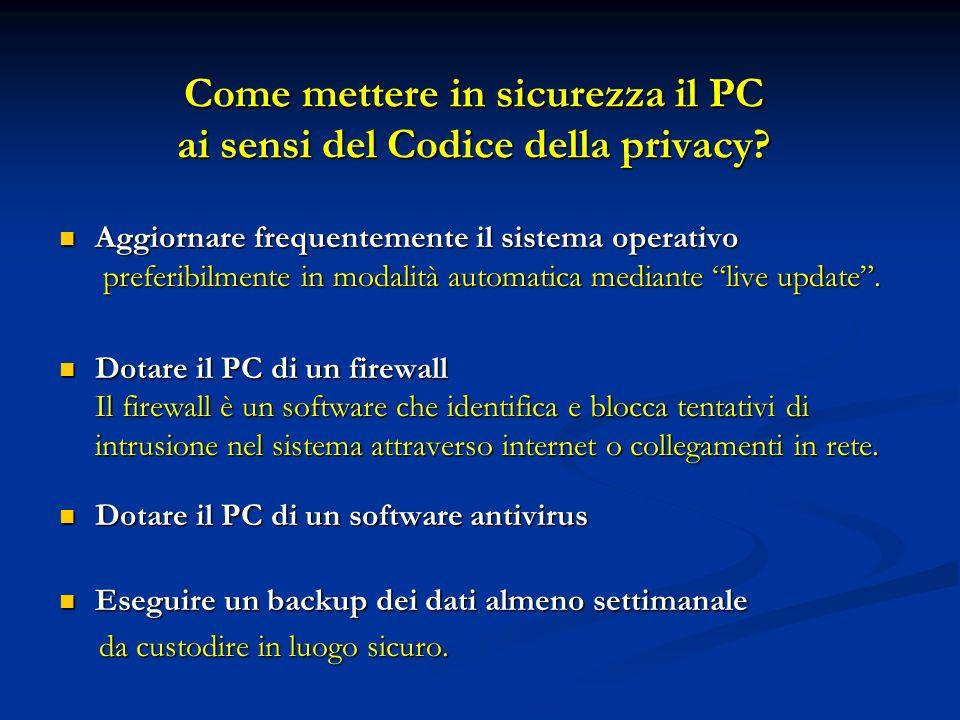 Come mettere in sicurezza il PC ai sensi del Codice della privacy