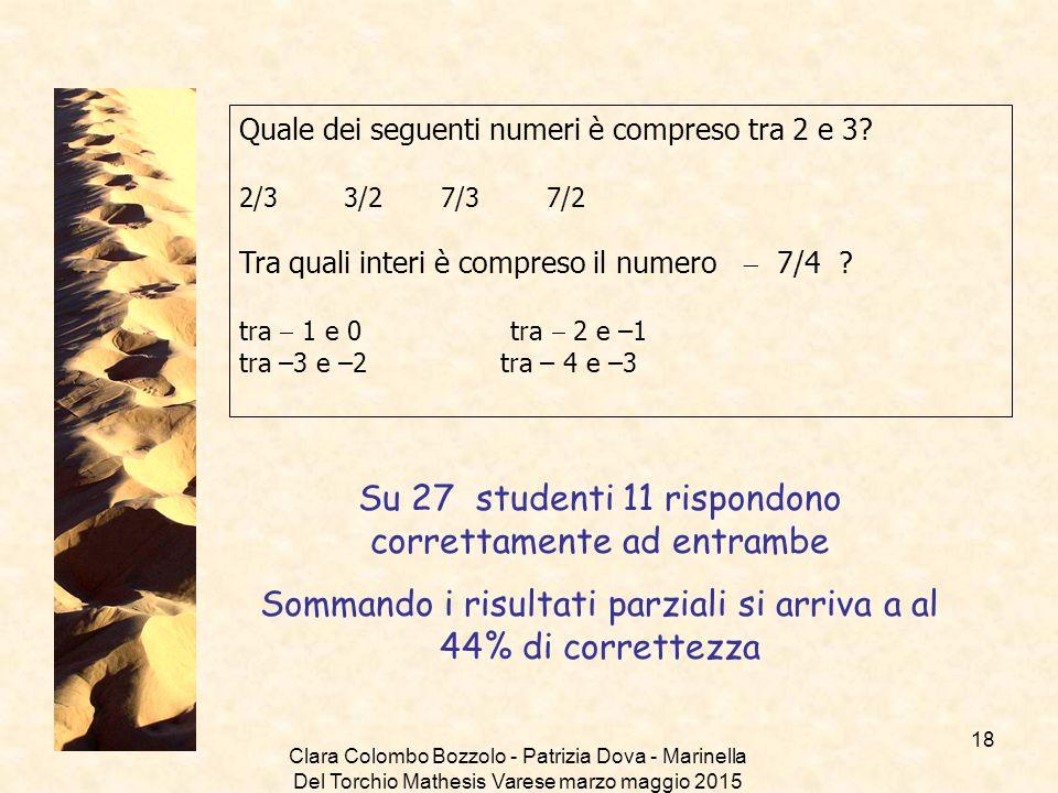 Su 27 studenti 11 rispondono correttamente ad entrambe