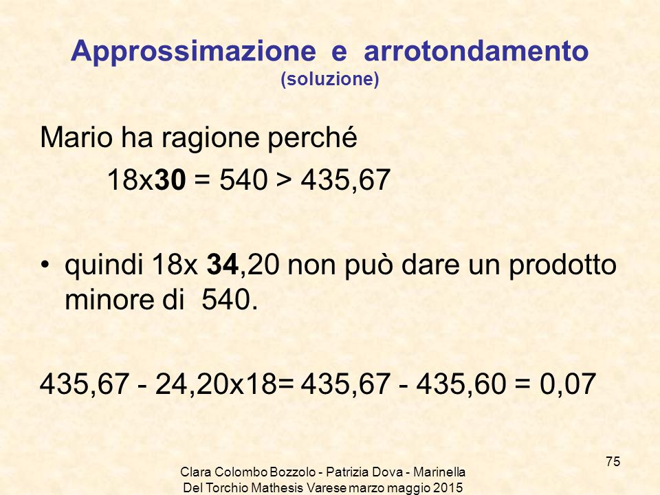 Approssimazione e arrotondamento (soluzione)