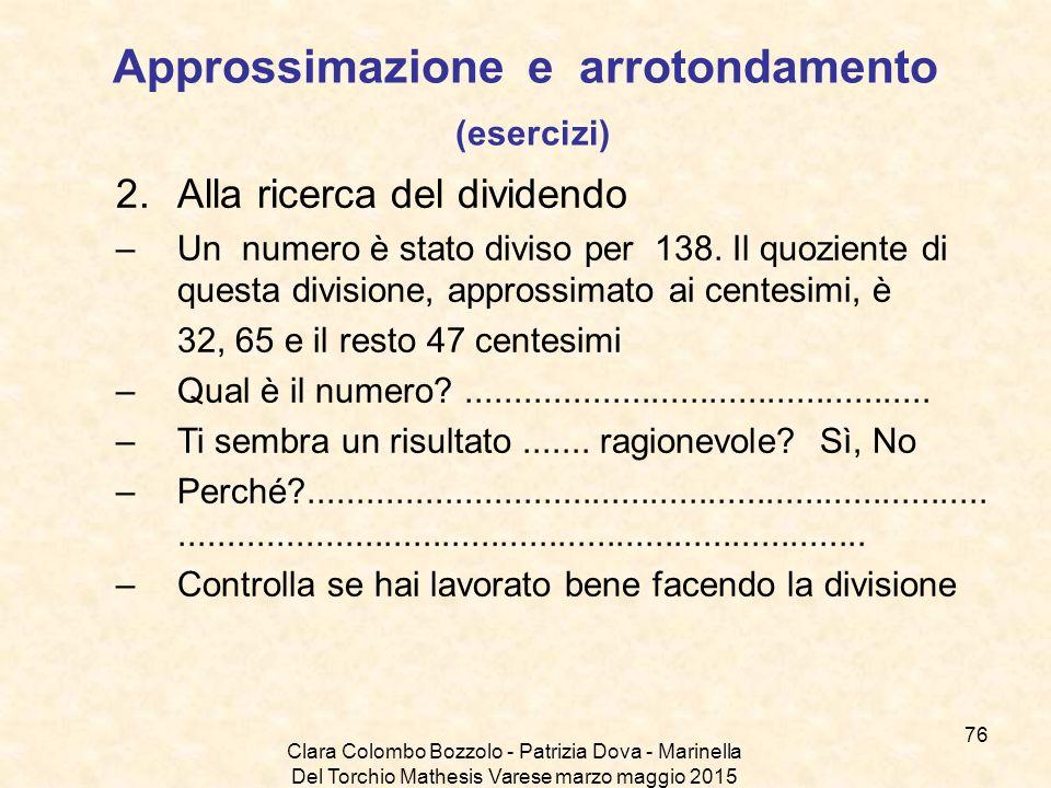 Approssimazione e arrotondamento (esercizi)
