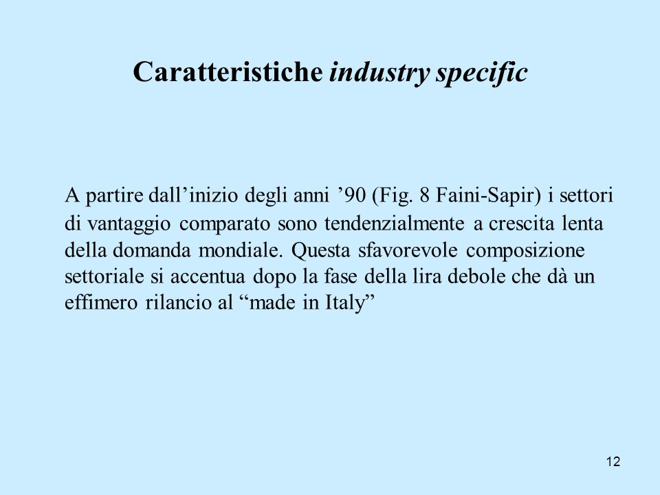 Caratteristiche industry specific