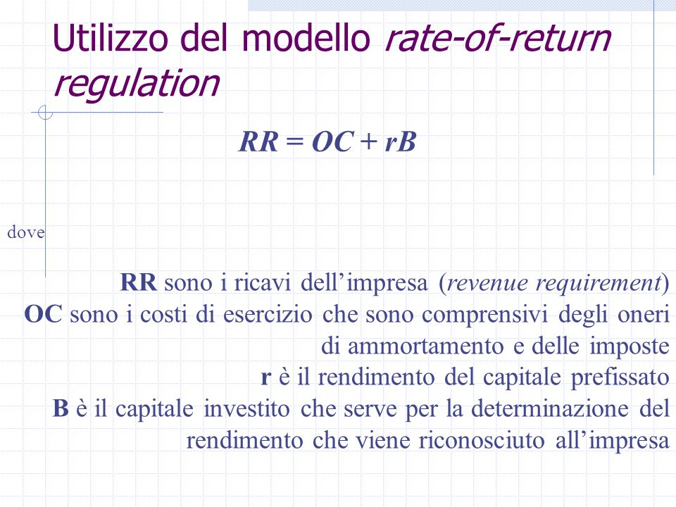 Utilizzo del modello rate-of-return regulation