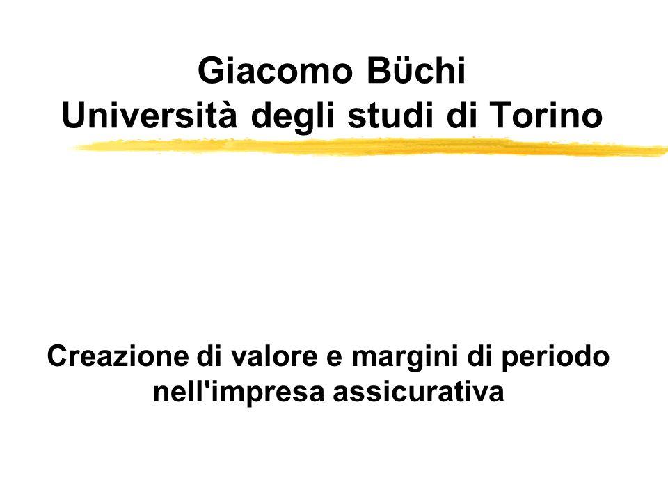 Giacomo Bϋchi Università degli studi di Torino