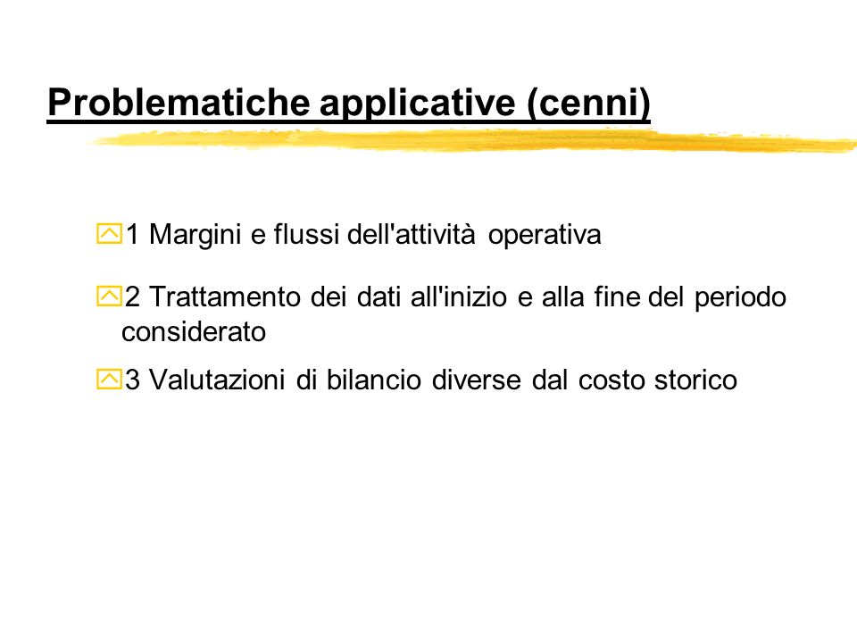 Problematiche applicative (cenni)