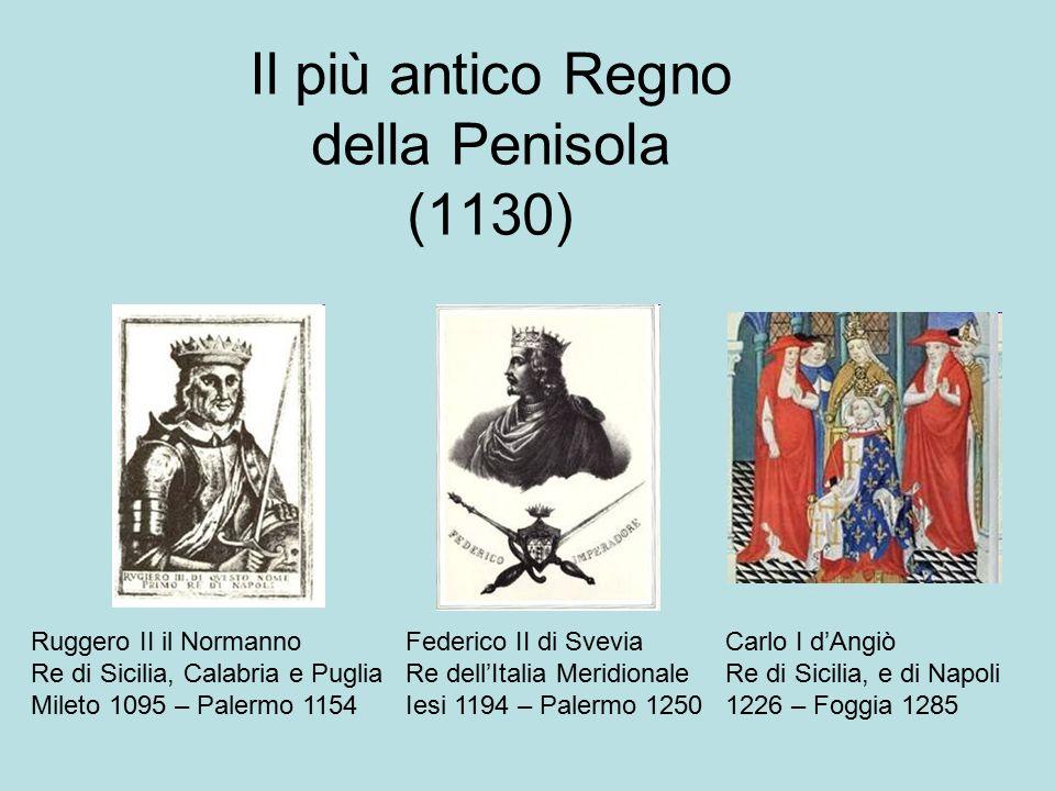 Il più antico Regno della Penisola (1130)