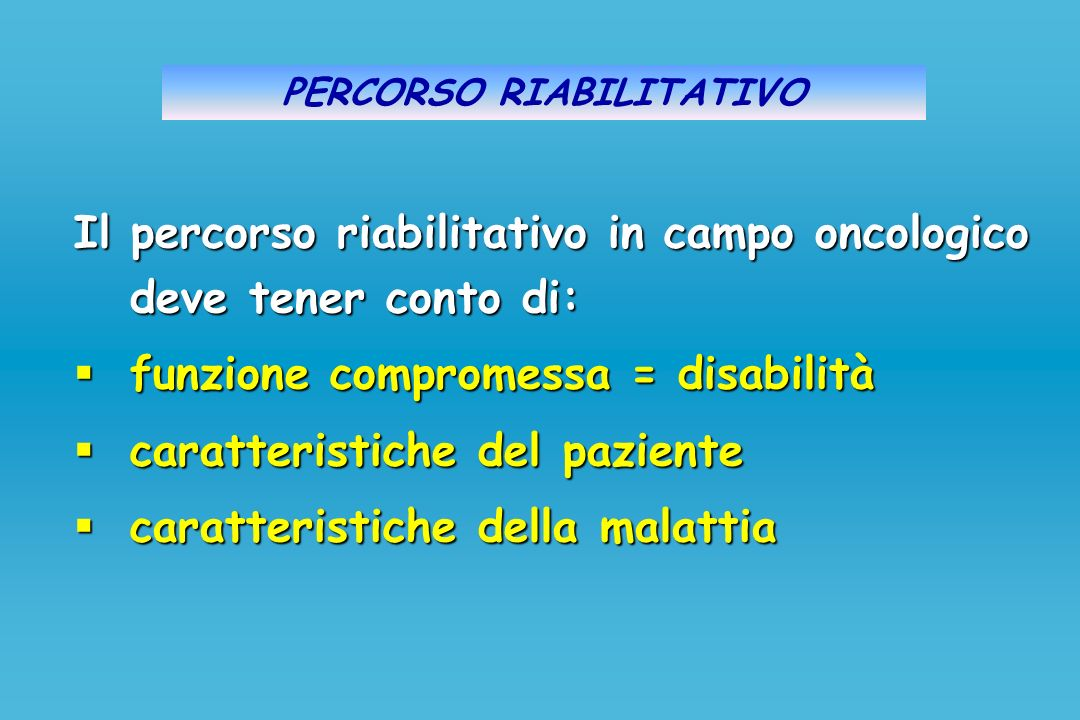 PERCORSO RIABILITATIVO
